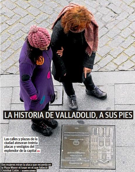 LA HISTORIA DE VALLADOLID, A SUS PIES