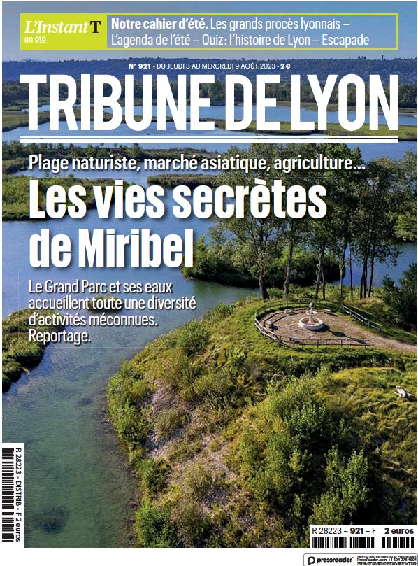 Read full digital edition of La Tribune de Lyon newspaper from France